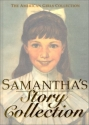 Samantha's Story Collection (The American Girls Collection)