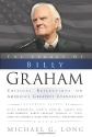 The Legacy of Billy Graham: Critical Reflections on America's Greatest Evangelist