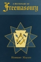 A Dictionary of Freemasonry