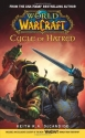 Cycle of Hatred (World of Warcraft) (Bk...