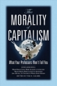 The Morality of Capitalism: What Your P...