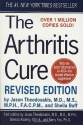 The Arthritis Cure, Revised and Updated: The Medical Miracle That Can Halt, Reverse, And May Even Cure Osteoarthritis