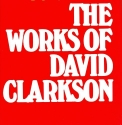 Works of David Clarkson (Works of David Clarkson, Set, 544p, Vol. 2, 544p, Vol. 3, 51)