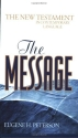The Message New Testament: The New Testament in Contemporary Language (Think)