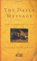The Daily Message Hardback: Through the Bible in One Year