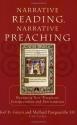 Narrative Reading, Narrative Preaching: Reuniting New Testament Interpretation and Proclamation