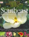 Smartgarden Regional Guide: Southeast (American Horticultural Society Smartgarden Regional Garden Guides)