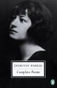 Dorothy Parker (Complete Poems)