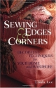 Sewing Edges & Corners: Decorative Techniques for Your Home and Wardrobe (An Embellishment Idea Book Series)