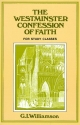 Westminster Confession of Faith: A Study Manual