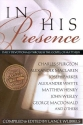 In His Presence: Daily Devotionals Thro...