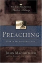 Preaching: How to Preach Biblically (MacArthur Pastor's Library)