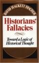 Historians' Fallacies : Toward a Logic ...