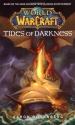 World of Warcraft: Tides of Darkness (W...