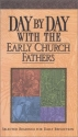 Day by Day with the Early Church Fathers