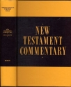 New Testament Commentary: Exposition of I and II Thessalonians, I and II Timothy and Titus