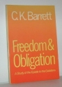 Freedom and Obligation: A Study of the Epistle to the Galatians