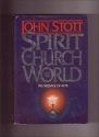 The Spirit, the Church, and the World: The Message of Acts