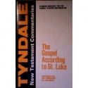 The Gospel According to St. Luke: An Introduction and Commentary (Tyndale New Testament Commentaries)