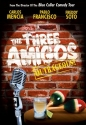 The Three Amigos - Outrageous