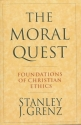 The Moral Quest: Foundations of Christian Ethics