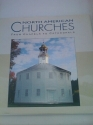 North American Churches; From Chapels to Cathedrals