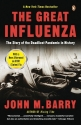 The Great Influenza: The Story of the D...