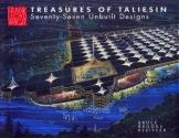 Treasures of Taliesin: Seventy-Seven Unbuilt Designs