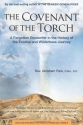 The Covenant of the Torch: A Forgotten Encounter in the History of the Exodus and Wilderness Journey (God's Administration in the History of Redemption)