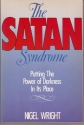The Satan Syndrome: Putting the Power of Darkness in Its Place