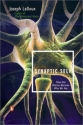 Synaptic Self: How Our Brains Become Wh...