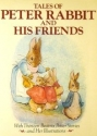 Tales Of Peter Rabbit And His Friends - 13 Tales by Beatrix Potter with her Illustrations in full color