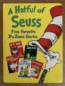 A Hatful of Seuss: Five Favorite Dr. Seuss Stories: Horton Hears Awho! / If I Ran the Zoo / Sneetches / Dr. Seuss's Sleep Book / Bartholomew and the Oobleck