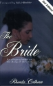The Bride: An Allegory Based on the Song of Solomon 3rd Edition