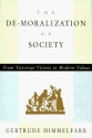 The De-Moralization of Society: From Victorian Virtues to Modern Values