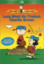 Peanuts - Lucy Must Be Traded, Charlie Brown