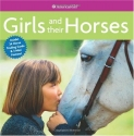 Girls and Their Horses (American Girl Library)