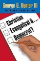 Christian, Evangelical, & Democrat?