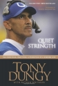 Quiet Strength: The Principles, Practices, & Priorities of a Winning Life