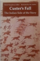 Custer's Fall: The Indian Side of the Story (Bison Book)