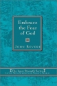 Embrace The Fear Of God: Living with strength in today's world (Inner Strenght Series, 5)