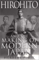 Hirohito And The Making Of Modern Japan...