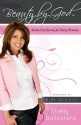Beauty By God: Inside-Out Secrets for Every Woman